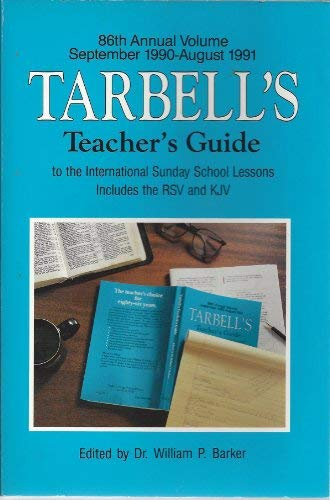 Tarbells Teacher Guide 90-91 (1555131832) by Barker, William P.