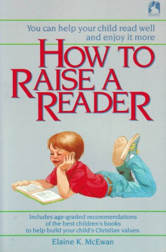 9781555132118: How to Raise a Reader