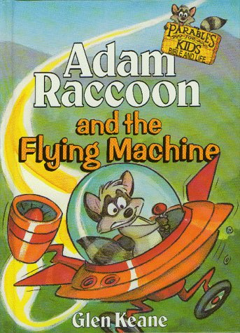 9781555132873: Adam Raccoon and the Flying Machine (Parables for Kids)