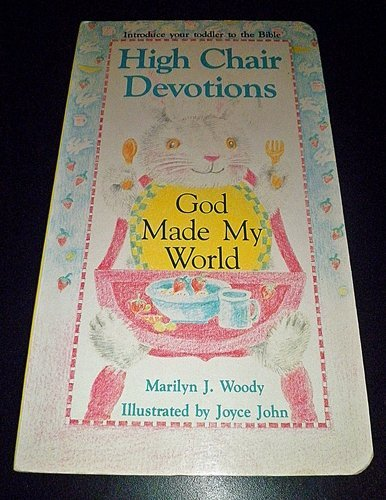 9781555133207: God Made My World (High Chair Devotions)