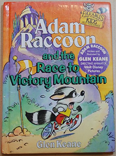 9781555133634: Adam Raccoon and the Race to Victory Mountain (Parables for Kids)