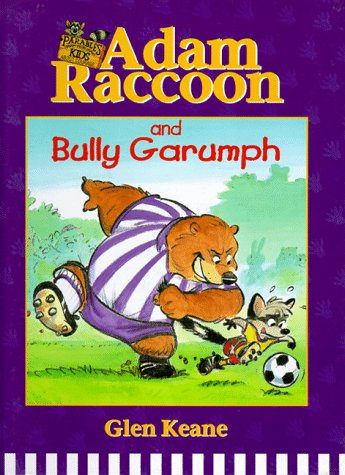 9781555133672: Adam Raccoon and Bully Garumph (Parables for Kids)