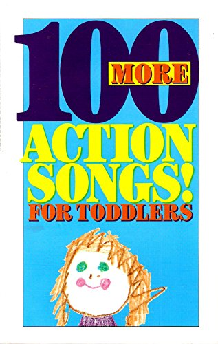 9781555134556: 100 More Actions Songs for Toddlers