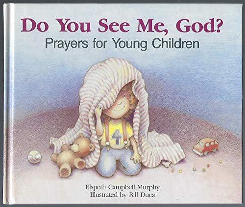 Do You See Me God?: Prayers for Young Children: Murphy, Elspeth Campbell