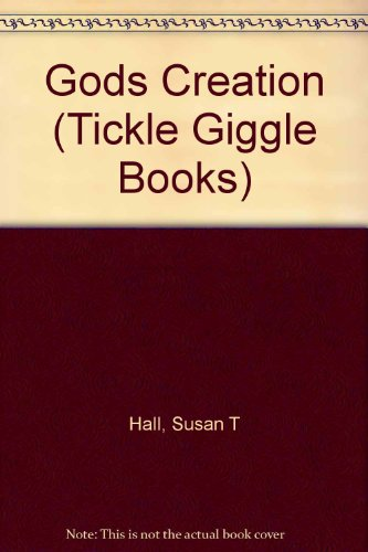 9781555134822: Gods Creation (Tickle Giggle Books)