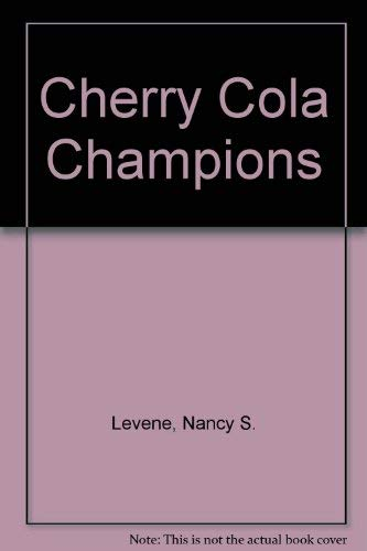 9781555135195: Cherry Cola Champions (Alex series)