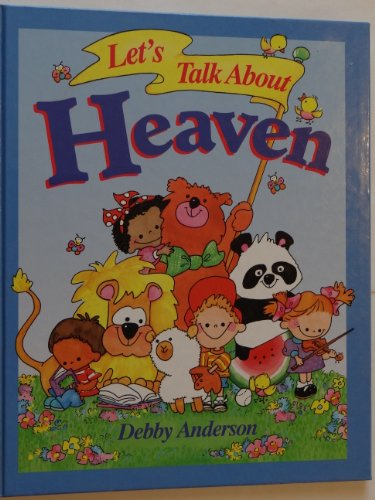 Let's Talk About Heaven: Anderson, Debby.
