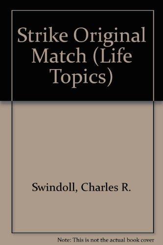 9781555135713: Strike Original Match (Life Topics)