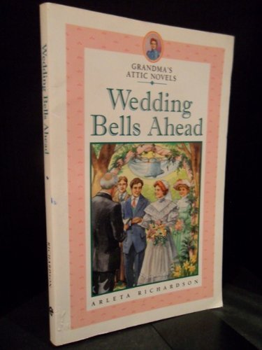 Wedding Bells Ahead (9781555136680) by Richardson, Arleta