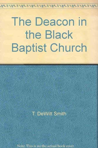 9781555137854: The Deacon in the Black Baptist Church
