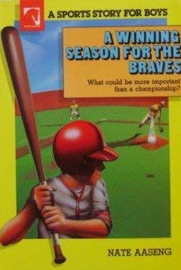 A Winning Season for the Braves (Sports Story for Boys)