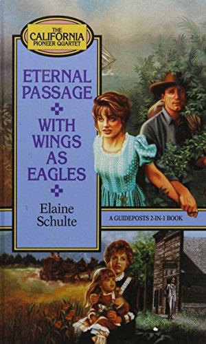 9781555139889: Eternal Passage (California Pioneer Series, Book 3)