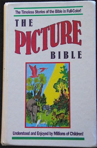 The Picture Bible, Story Book Ed.: David C Cook Publishing Company