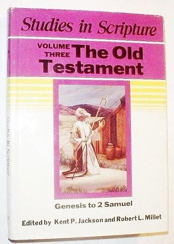9781555170004: Studies in Scripture Volume Three: The Old Testament - Genesis to 2nd Samuel (3)