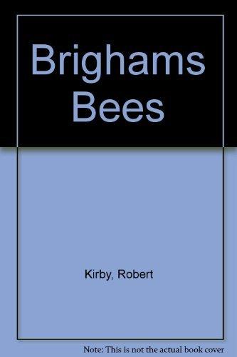 9781555170684: Brighams Bees