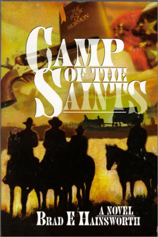 The Camp of the Saints: A Novel: Hainsworth, Brad E.