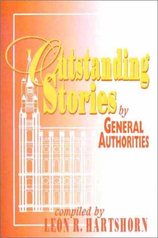 9781555173814: Outstanding Stories by General Authorities