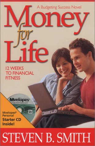 Money for Life: Smith, Steven B.