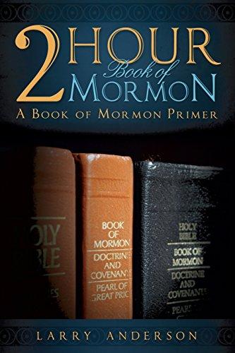 9781555174811: 2 Hour Book of Mormon: A Book of Mormon Primer