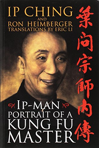 9781555175160: IP Man: Portrait of a Kung Fu Master