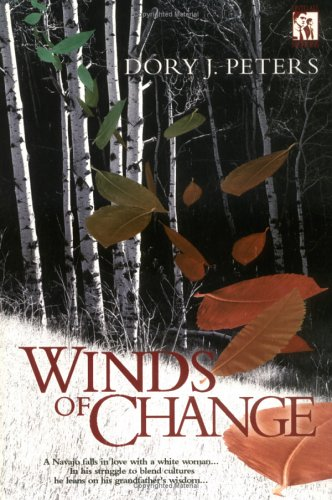Winds of Change [INSCRIBED]: Peters, Dory