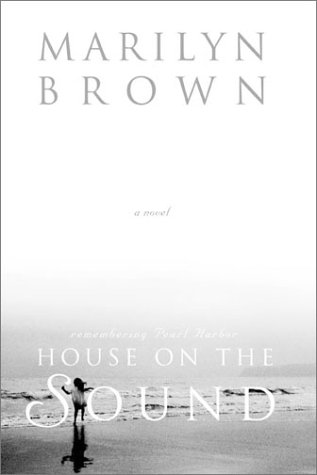 House on the Sound: A Novel: Brown, Marilyn McMeen Miller