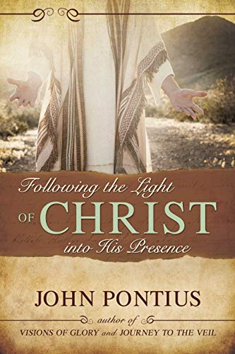 9781555176433: Following the Light of Christ into His Presence