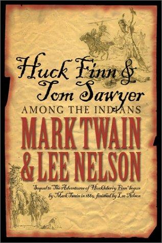 9781555176808: Huck Finn & Tom Sawyer Among the Indians