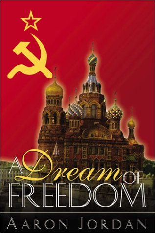 9781555176990: A Dream of Freedom