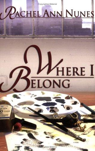Where I Belong: Nunes, Rachel Ann
