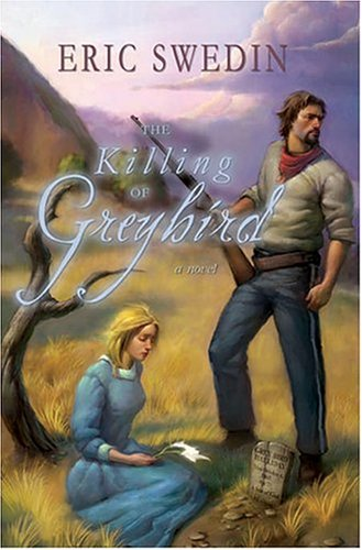 9781555177676: The Killing of Greybird
