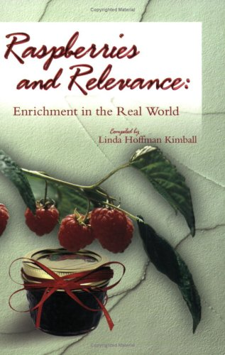 9781555178000: Raspberries and Relevance: Enrichment in the Real World