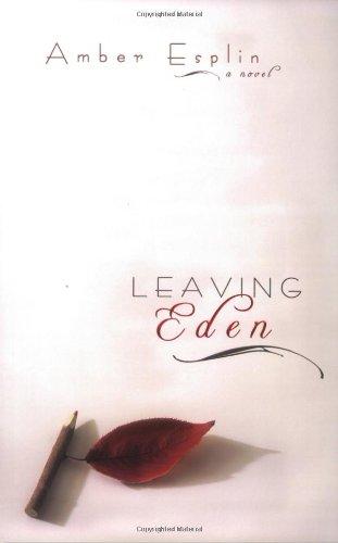 9781555178079: Leaving Eden