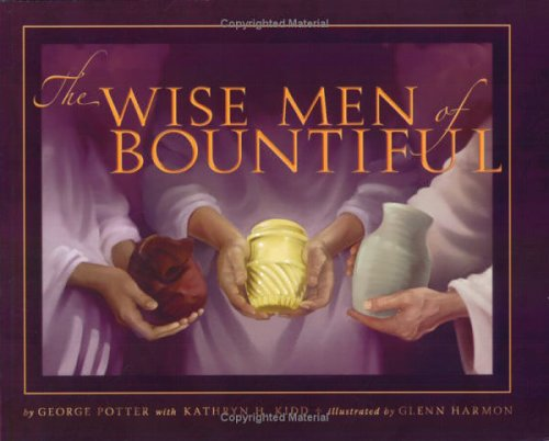 9781555178147: The Wise Men of Bountiful