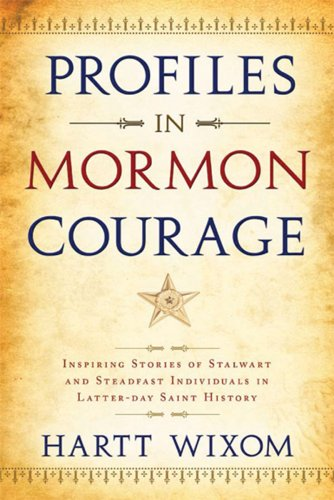 9781555178529: Profiles in Mormon Courage (Stalwarts in the Storm)