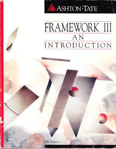 Framework III: An Introduction: BILL HARRISON