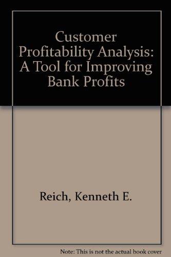 9781555200053: Customer Profitability Analysis: A Tool for Improving Bank Profits