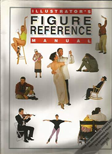 Illustrator's Figure Reference Manual: Bloomsbury (editor)