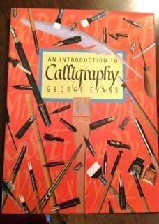 An Introduction to Calligraphy: George Evans