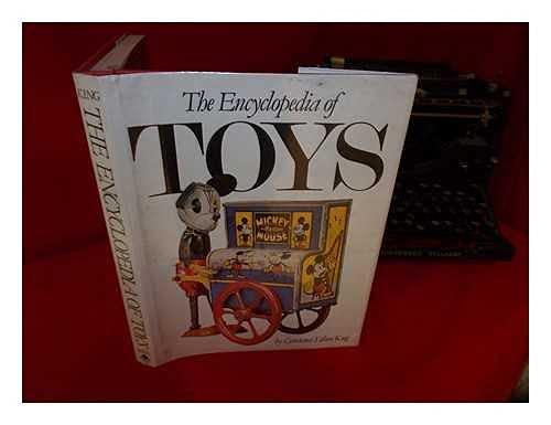 9781555210847: The Encyclopedia of Toys