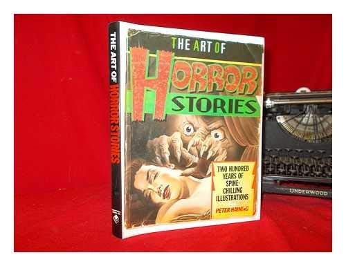 9781555210915: The Art of Horror Stories: Two Hundred Years of Spine-Chilling Illustrations