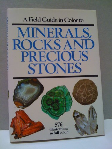 9781555210939: A Field Guide in Color to Minerals, Rocks and Precious Stones (English and Czech Edition)