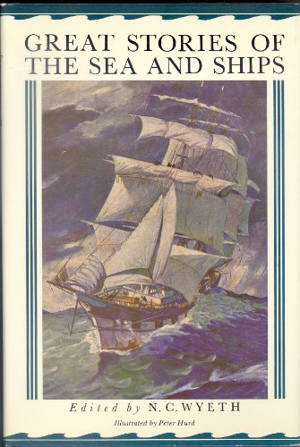 9781555210946: Great Stories of the Sea and Ships