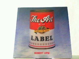 9781555211189: Art of the Label