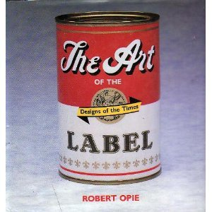 9781555211189: The Art of the Label: Designs of the Times
