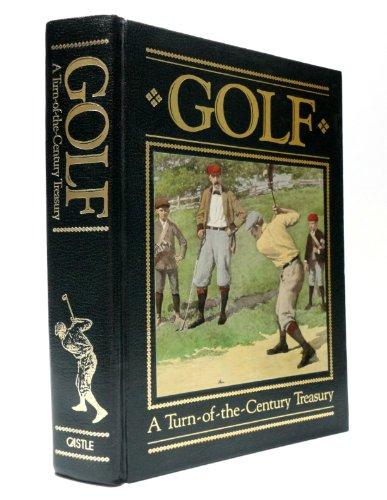 9781555211219: Golf: A Turn of the Century Treasury