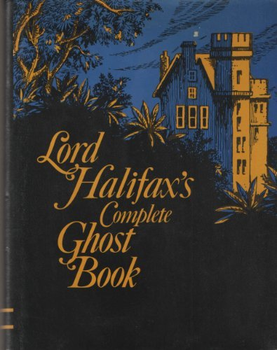 Lord Halifax's Complete Ghost Book: Lindley, Charles