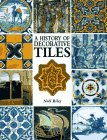 9781555211462: A History of Decorative Tiles