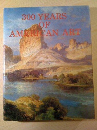 300 Years of American Art - in 2 volumes: Zellman, Michael David, compiler