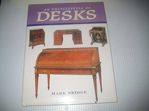 9781555212711: An Encyclopedia of Desks